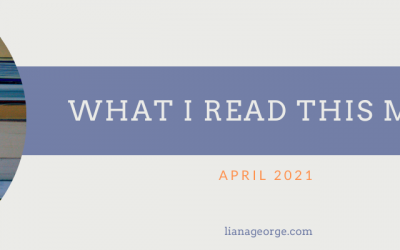 What I Read This Month: March 2021