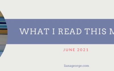 What I Read This Month: June 2021